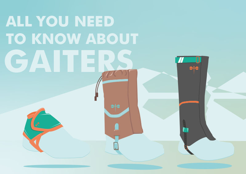 Gaiters come in different shapes and forms, what should you look for in a pair of gaiters?